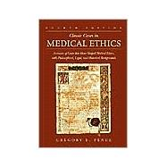 Classic Cases in Medical Ethics : Accounts of Cases That Have Shaped Medical Ethics, with Philosophical, Legal, and Historical Backgrounds,9780072829358