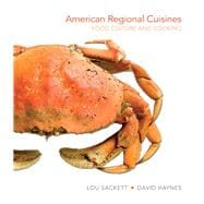 American Regional Cuisines Food Culture and Cooking,9780131109360