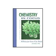 Chemistry in Focus A Molecular View of Our World (with InfoTrac)