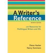 A Writer's Reference with Resources for Multilingual Writers and ESL,9780312649364