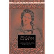 Heloise and the Paraclete : A Twelfth Century Quest, 9780312229368