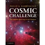 Cosmic Challenge : The Ultimate Observing List for Amateurs, 9780521899369  