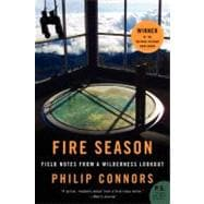 Fire Season : Field Notes from a Wilderness Lookout, 9780061859373