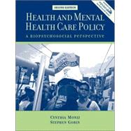 Health and Mental Health Care Policy : A Biopsychosocial Perspective