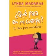 Que Pasa en Mi Cuerpo? Libro para Muchachas : La Gua de ..., 9781557049391  