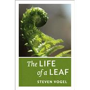 The Life of a Leaf,9780226859392