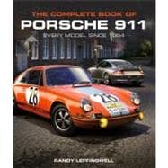 The Complete Book of Porsche 911: Every Model Since 1964,9780760339398