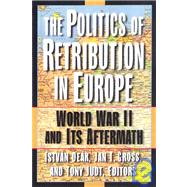 The Politics of Retribution in Europe: World War II and Its ..., 9780691059402