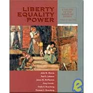Liberty, Equality, Power Vol. II : A History of the American People since 1863