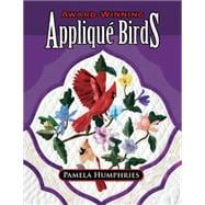Award-winning Applique Birds, 9781574329438