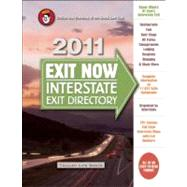 2011 Exit Now : Interstate Exit Directory, 9780982489444  