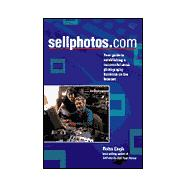Sellphotos.Com: Your Guide to Establishing a Successful Stoc..., 9780898799446