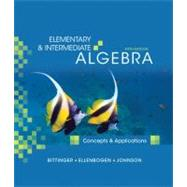 Elementary and Intermediate Algebra : Concepts and Applications