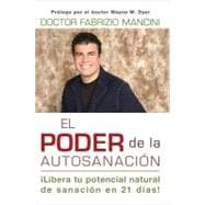 El Poder de la auto-sanacion / The Power of Self-Healing: Li..., 9781401939458