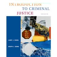 Introduction to Criminal Justice: With Infotrac
