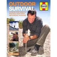 Outdoor Survival Manual : A Step-by-Step Guide to Practical ..., 9781844259465  