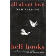All about Love : New Visions, 9780060959470