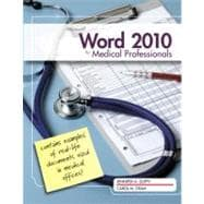 Microsoft Word 2010 : Medical Professionals,9780538749473