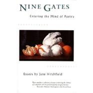 Nine Gates : Entering the Mind of Poetry, 9780060929480