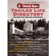 2012 Trailer Life Directory Rv Parks and Campgrounds,9780982489482