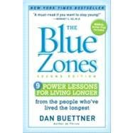 Blue Zones, Second Edition : 9 Power Lessons for Living Longer from the People Who've Lived the Longest,9781426209482