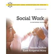 Social Work : An Empowering Profession,9780205769483