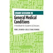 Cram Session in General Medical Conditions : A Handbook for Students and Clinicians,9781556429484