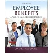 Employee Benefits A Primer for Human Resource Professionals
