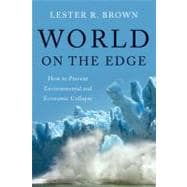 World on the Edge : How to Prevent Environmental and Economic Collapse,9780393339499