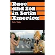 Race and Sex in Latin America, 9780745329499  