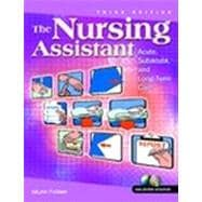 Nursing Assistant, The: Acute, Sub-Acute, and Long-Term Care and CNA Certified Nursing Assistant Exam Cram Package,9780130939500