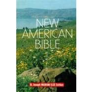 Saint Joseph Edition of the New American Bible: Translated from the Original Languages With Critical Use of All Ancient Sources,9780899429502