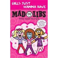 Girls Just Wanna Have Mad Libs : Ultimate Box Set,9780843189513