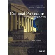 Criminal Procedure: Investigating Crime,9780314279514