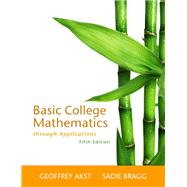 Basic College Mathematics through Applications Plus MyMathLab -- Access Card Package,9780321729514