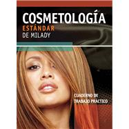 Milady's Standard Cosmetology 2008: Practical Workbook