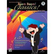 Boom Boom! Classics! for Boomwhackers Musical Tubes, 9780757919534