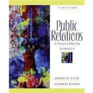 Public Relations : A Values-Driven Approach,9780205459537