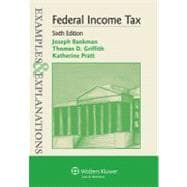 Federal Income Taxation : Examples and Explanations 6e,9780735599550