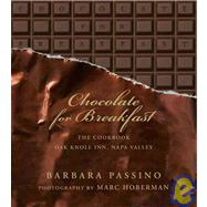 Chocolate for Breakfast: Entertaining Menus to Start the Day..., 9781919939551  