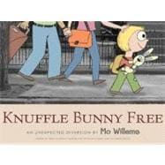 Knuffle Bunny Free : An Unexpected Diversion, 9780061929571