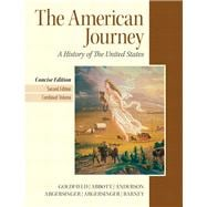 American Journey, The, Concise Edition, Combined Volume Plus NEW MyHistoryLab with eText -- Access Card Package