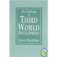 The Challenge of Third World Development,9780133279580