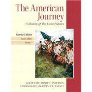 American Journey, The, Concise Edition, Volume 1 Plus NEW MyHistoryLab with eText -- Access Card Package