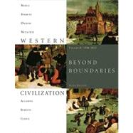 Western Civilization Beyond Boundaries, Volume B: 1300-1815