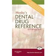 Mosby's Dental Drug Reference,9780323079600