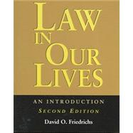 Law in Our Lives : An Introduction,9781931719605