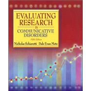 Evaluating Research In Communicative Disorders,9780205449613