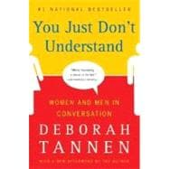 You Just Don't Understand: Women and Men in Conversation,9780060959623