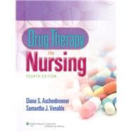 Aschenbrenner Drug Therapy in Nursing 4e Text & PrepU Package,9781469819624